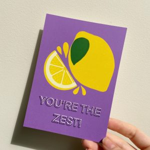 YOU'RE THE ZEST POSTCARD